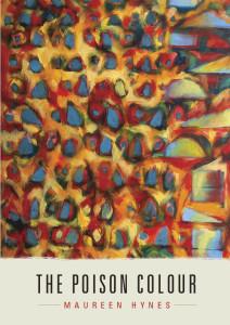 The Poison Colour Maureen Hynes