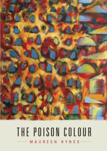 The Poison Colour Maureen Hynes