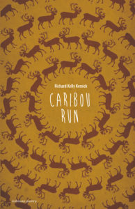 REVIEW: CARIBOU RUN | BY RICHARD KELLY KEMICK