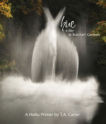 REVIEW: HUE: A DAY AT BUTCHART GARDENS | BY TERRY ANN CARTER