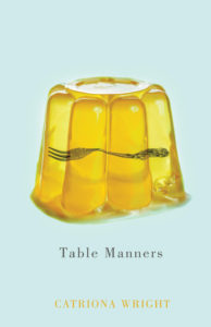 REVIEW: TABLE MANNERS | BY CATRIONA WRIGHT