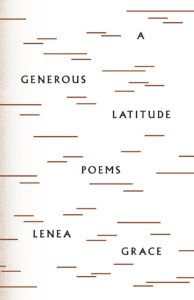 REVIEW: A GENEROUS LATITUDE | BY LENEA GRACE
