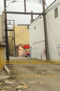 Review: Homeless Memorial: Poems from the Streets of Vernon | By John La Greca