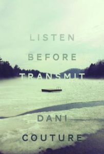 REVIEWING THE SHORTLIST: Listen Before Transmit | By Dani Couture