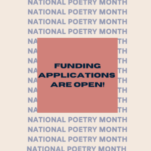 Funding applications are open for NAtional Poetry Month
